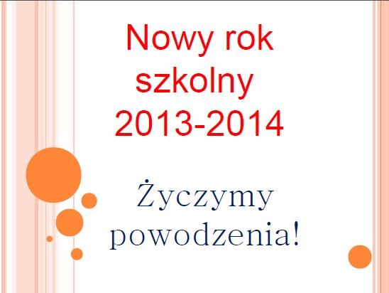 nowyrokszkolny2013
